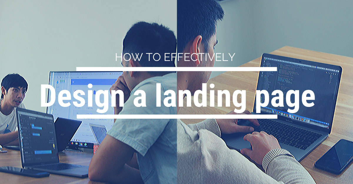How to effectively Design a Landing Page