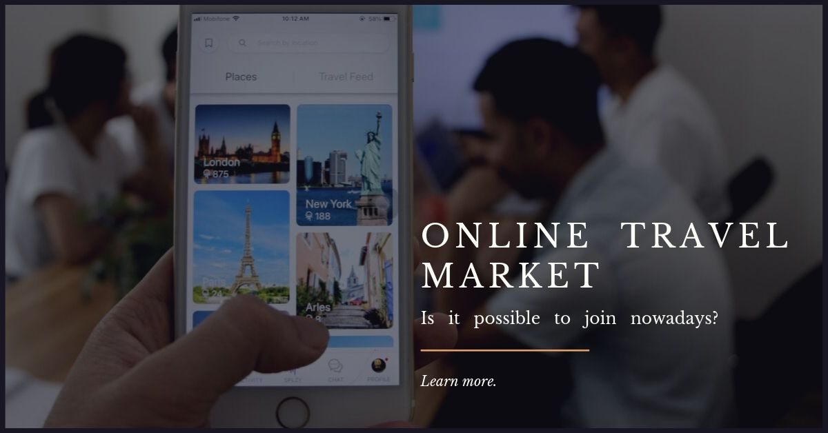 Is it possible to enter the online travel market nowadays?