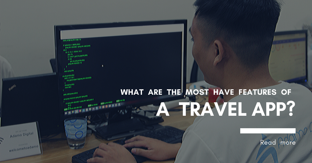 What are the must-have features of a travel app?